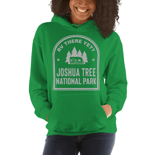 RV There Yet? Joshua Tree National Park Hooded Sweatshirt (Unisex) Irish Green