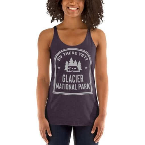 RV There Yet? Glacier National Park Racerback Tank (Women's) Vintage Purple