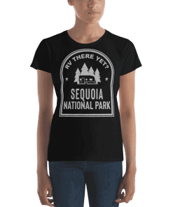 RV There Yet? Sequoia National Park T-Shirt (Women's) Black
