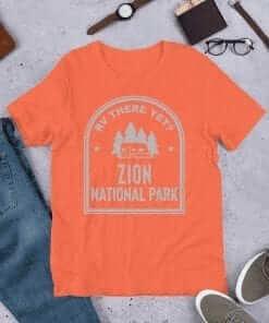 RV There Yet? Zion National Park T-Shirt (Unisex) Heather Orange