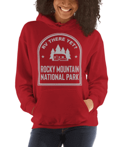 RV There Yet? Rocky Mountain National Park Hooded Sweatshirt (Unisex) Red