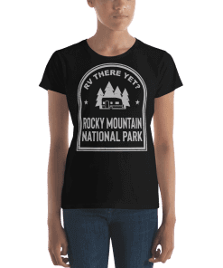 RV There Yet? Rocky Mountain National Park T-Shirt (Women's) Black