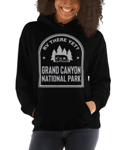 RV There Yet? Grand Canyon National Park Hooded Sweatshirt (Unisex) Black