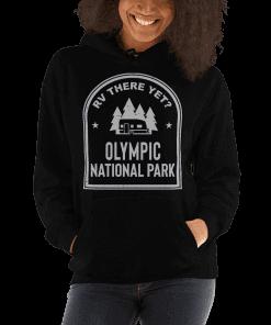 RV There Yet? Olympic National Park Hooded Sweatshirt (Unisex) Black