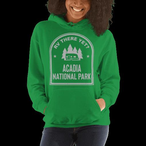 RV There Yet? Acadia National Park Hooded Sweatshirt (Unisex) Irish Green