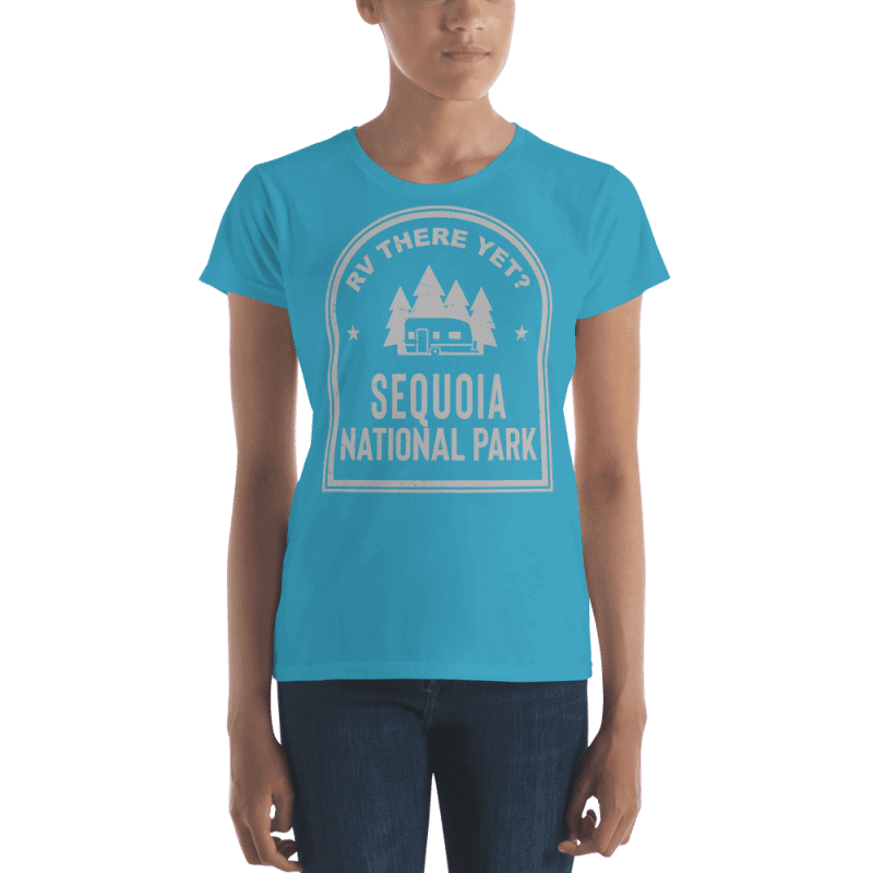 RV There Yet? Sequoia National Park T-Shirt (Women's) Caribbean Blue