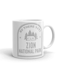 RV There Yet? Zion National Park Camp Mug 11oz Handle Right