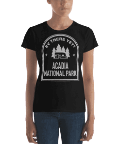 RV There Yet? Acadia National Park T-Shirt (Women's) Black