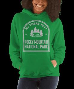 RV There Yet? Rocky Mountain National Park Hooded Sweatshirt (Unisex) Irish Green