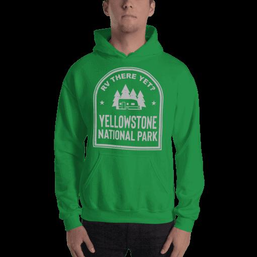 RV There Yet? Yellowstone National Park Hooded Sweatshirt (Unisex) Irish Green