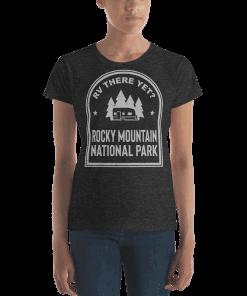 RV There Yet? Rocky Mountain National Park T-Shirt (Women's) Heather Dark Grey