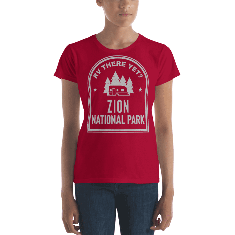 RV There Yet? Zion National Park T-Shirt (Women's) Red