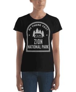 RV There Yet? Zion National Park T-Shirt (Women's) Black