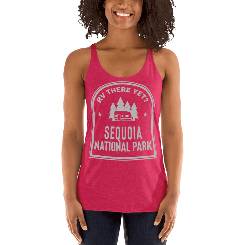 RV There Yet? Sequoia National Park Racerback Tank (Women's) Vintage Shocking Pink