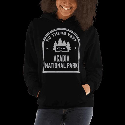 RV There Yet? Acadia National Park Hooded Sweatshirt (Unisex) Black
