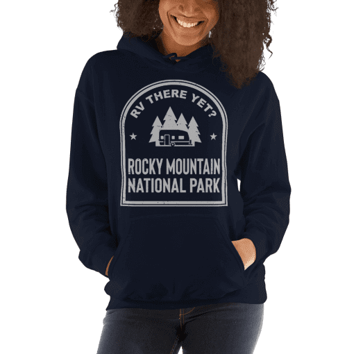 RV There Yet? Rocky Mountain National Park Hooded Sweatshirt (Unisex) Navy