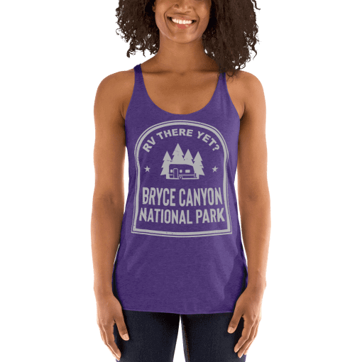 RV There Yet? Bryce Canyon National Park Racerback Tank (Women's) Purple Rush