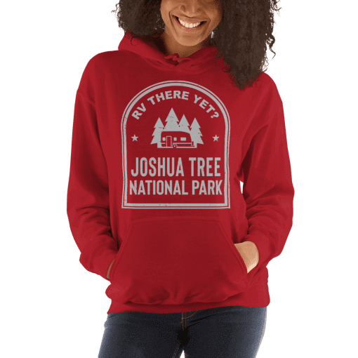 RV There Yet? Joshua Tree National Park Hooded Sweatshirt (Unisex) Red