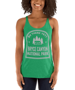 RV There Yet? Bryce Canyon National Park Racerback Tank (Women's) Envy
