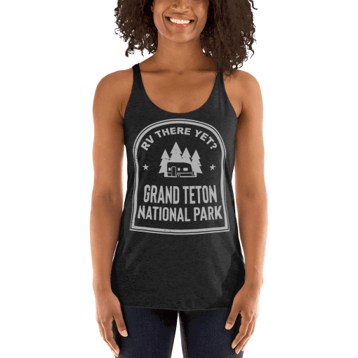 RV There Yet? Grand Teton National Park Racerback Tank (Women's) Vintage Black