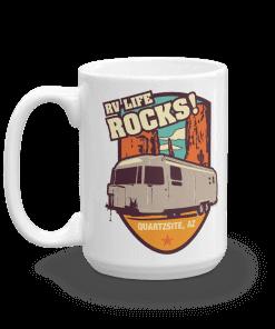 RV Destination Quartzsite Life Rocks Camp Mug 15oz Handle Left